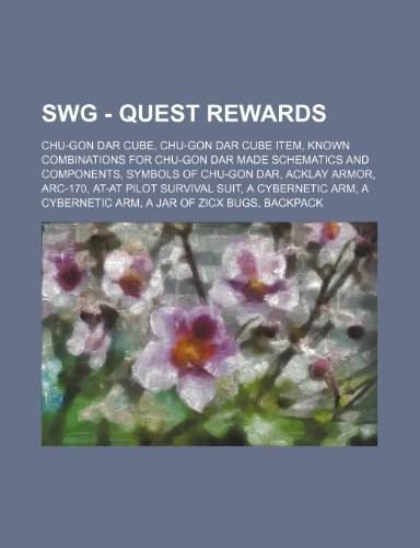 9781234836924: Swg - Quest Rewards: Chu-Gon Dar Cube, Chu-Gon Dar Cube Item, Known Combinations for Chu-Gon Dar Made Schematics and Components, Symbols of