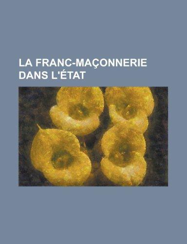 9781234858223: La Franc-Maconnerie Dans L'Etat