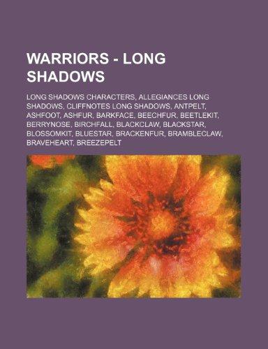 9781234861902: Warriors - Long Shadows: Long Shadows Characters, Allegiances Long Shadows, Cliffnotes Long Shadows, Antpelt, Ashfoot, Ashfur, Barkface, Beechf