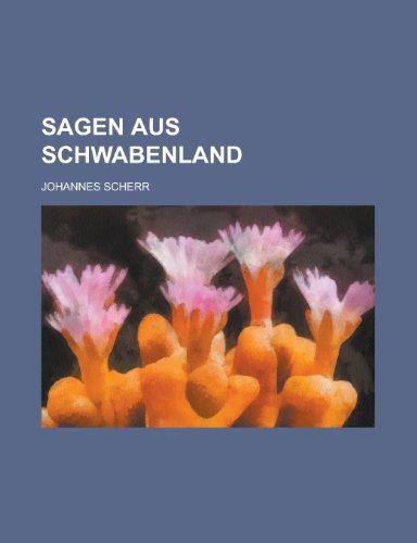 9781234870003: Sagen Aus Schwabenland