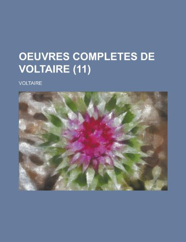 9781234877743: Oeuvres Completes de Voltaire (11 )