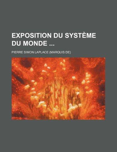 9781234897864: Exposition du système du monde