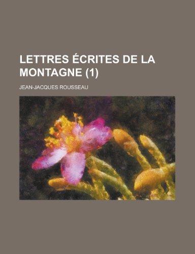 9781234902919: Lettres Ecrites de La Montagne (1)