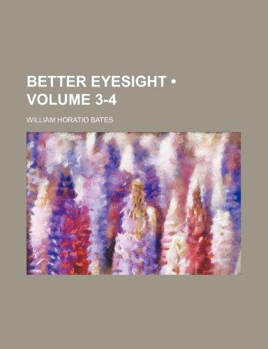 9781234908348: Better Eyesight (Volume 3-4)