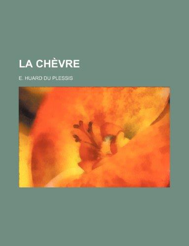 9781234909727: La Chevre