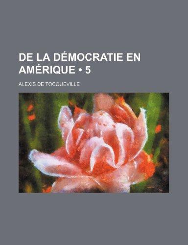 9781234910211: de La Democratie En Amerique (5)