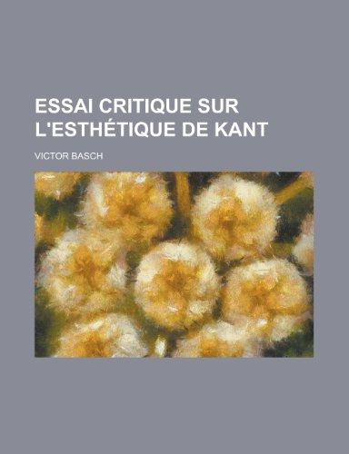 9781234911652: Essai Critique Sur L'Esthetique de Kant