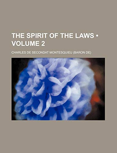9781234917852: The Spirit of the Laws (Volume 2)