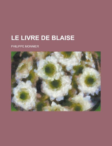 9781234918156: Le Livre de Blaise