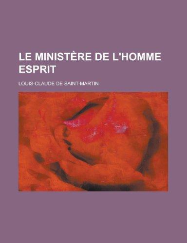 9781234922184: Le Ministere de L'Homme Esprit