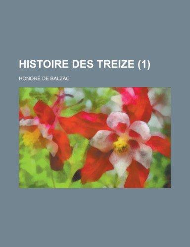 9781234923082: Histoire Des Treize (1)
