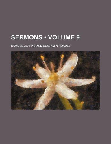 Sermons (Volume 9) (1234926105) by Samuel Clarke