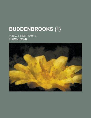 9781234927769: Buddenbrooks (1); Verfall Einer Familie