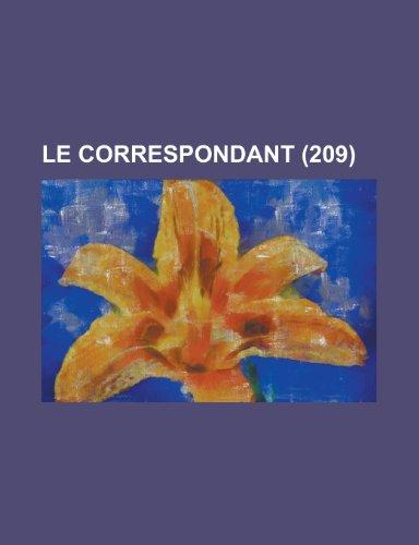 9781234929978: Le Correspondant (209); Religion, Philosophie, Politique, Histoire, Sciences, Économie Sociale, Voyages, Littérature, Beaux Arts