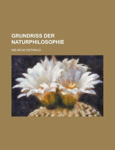 9781234931339: Grundriss Der Naturphilosophie