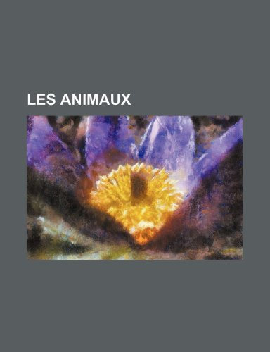 9781234935672: Les Animaux