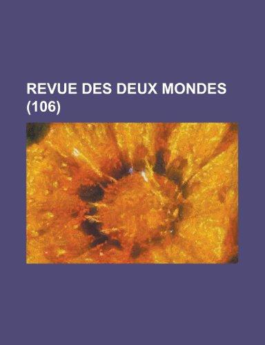 9781234941284: Revue Des Deux Mondes (106)