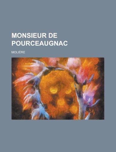 9781234941420: Monsieur de Pourceaugnac