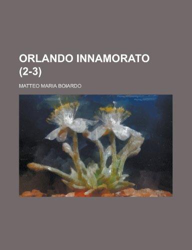 9781234947019: Orlando Innamorato (2-3)