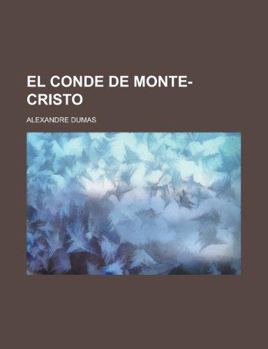 9781234950965: El Conde de Monte-Cristo