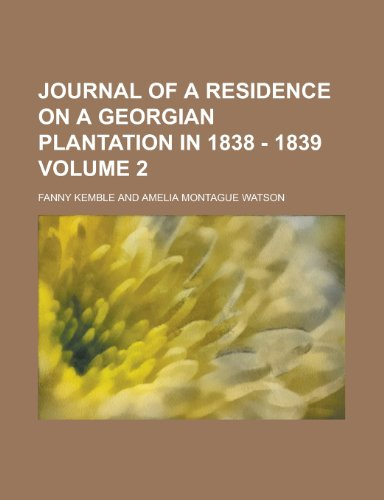 9781234952020: Journal of a Residence on a Georgian Plantation in 1838 - 1839