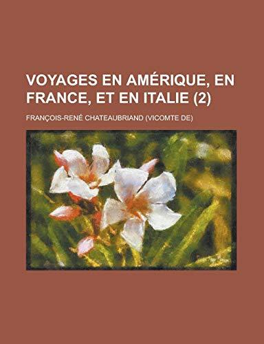9781234952761: Voyages En Amerique, En France, Et En Italie (2)