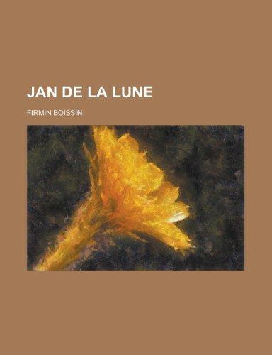 9781234952990: Jan de La Lune