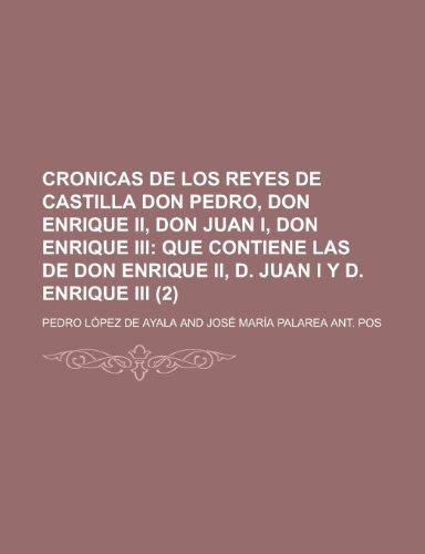 9781234965976: Cronicas de Los Reyes de Castilla Don Pedro, Don Enrique II, Don Juan I, Don Enrique III (2) (Spanish Edition)