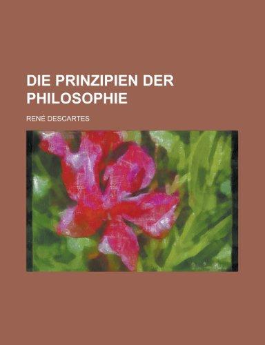 9781234970925: Die Prinzipien Der Philosophie