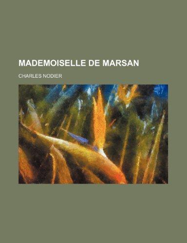 9781234971533: Mademoiselle de Marsan