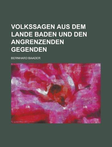 9781234972011: Volkssagen Aus Dem Lande Baden Und Den Angrenzenden Gegenden