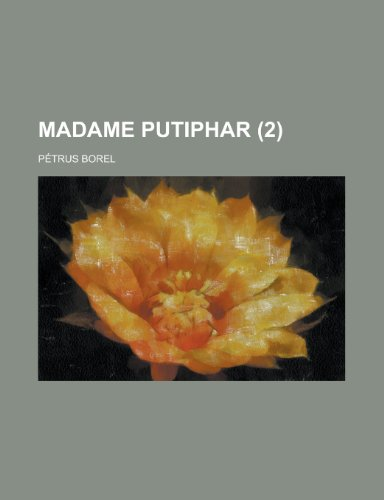 9781234973360: Madame Putiphar (2)
