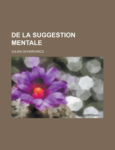 9781234975388: de La Suggestion Mentale (French Edition)