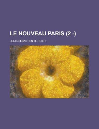9781234979102: Le Nouveau Paris (2 - )
