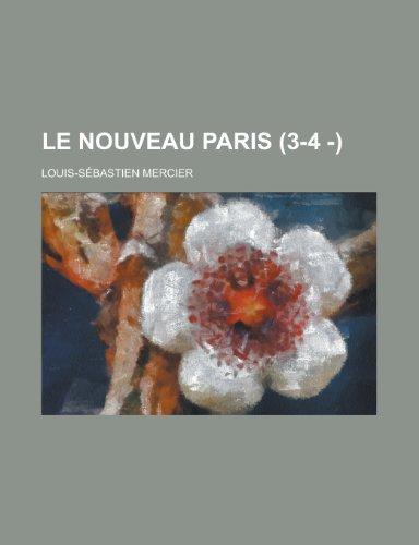 9781234979119: Le Nouveau Paris (3-4 - )
