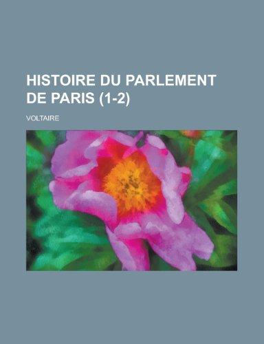 9781234983192: Histoire Du Parlement de Paris (1-2)