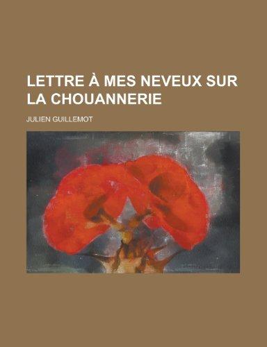 9781234988982: Lettre a Mes Neveux Sur La Chouannerie