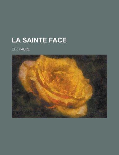 9781234989156: La Sainte Face