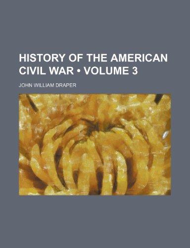 9781234989309: History of the American Civil War (Volume 3 )