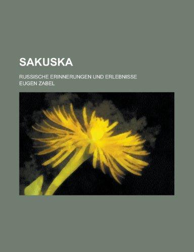 9781234991388: Sakuska; Russische Erinnerungen Und Erlebnisse