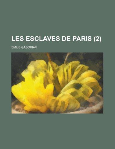 9781234992828: Les Esclaves de Paris (2)