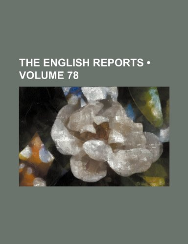 9781234996994: The English Reports (Volume 78)
