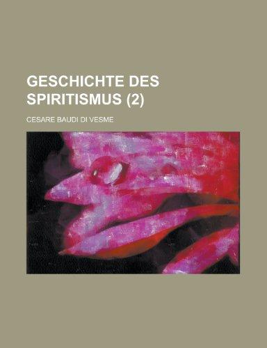 9781235014215: Geschichte Des Spiritismus (2)