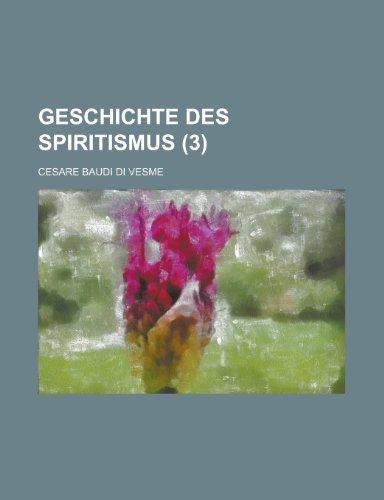 9781235017193: Geschichte Des Spiritismus (3)