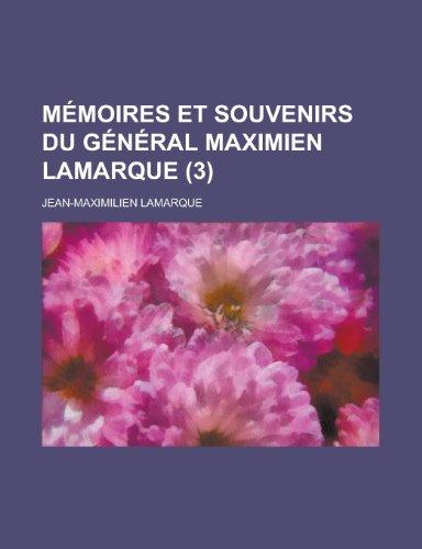 9781235020247: Memoires Et Souvenirs Du General Maximien Lamarque (3)
