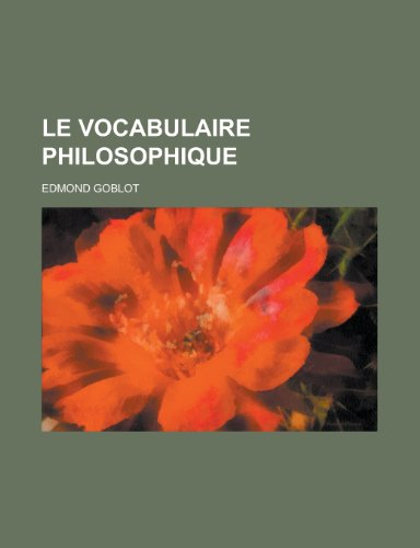 9781235020728: Le Vocabulaire Philosophique