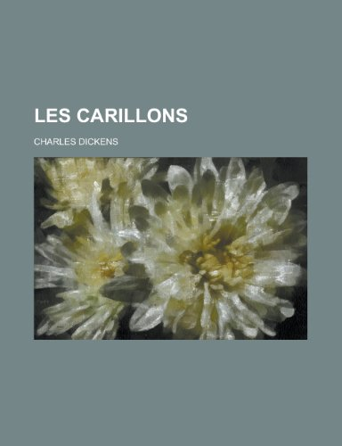 9781235028663: Les Carillons (French Edition)
