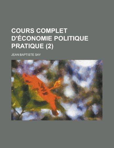 9781235033018: Cours Complet D'Economie Politique Pratique (2)