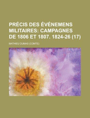 Precis Des Evenemens Militaires (17) (9781235034190) by Dumas, Mathieu