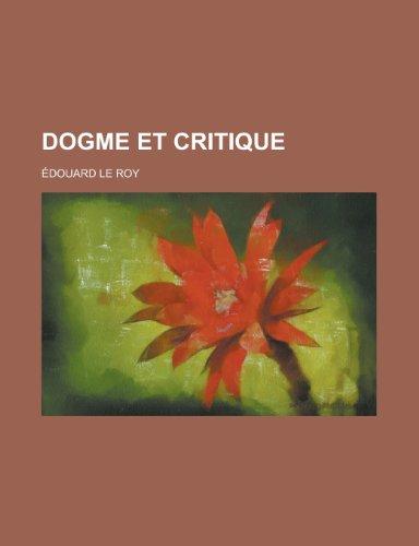 9781235035173: Dogme Et Critique